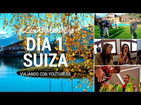 Viajando con Youtubers - Día 1 en Suiza #LesRochesVlog