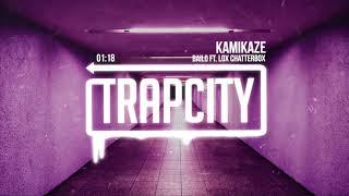 Bailo ft. Lox Chatterbox - Kamikaze (Lyrics)