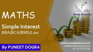 Maths Simple Interest for BBA/BCA/BMS/Law/Competitive Exam | Study Khazana