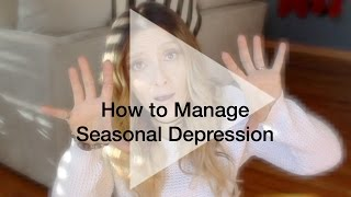How To Manage Seasonal Depression