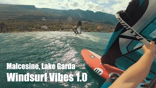 Slalom Windsurfing in Malcesine/Lake Garda on new Board and Sail | Windsurf Vibes 1.0
