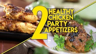 Healthy Chicken Party Appetizers To Impress Your Guests