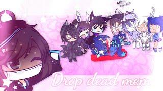 Drop dead meme || Gacha Life (ft. Some Gachatubers)