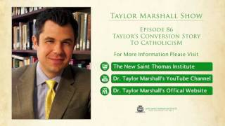 86: Taylor's Conversion Story to Catholicism – Interview with Matthew Leonard