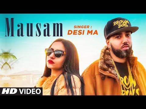 New Punjabi Songs 2018 | Mausam: Desi Ma (Full Son
