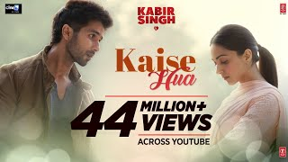 Kaise Hua Mp3 Song status song download Kabir Singh