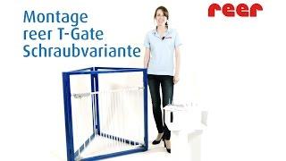 reer T-Gate Schraubmontage (Art.Nr.: 46120, 46220)