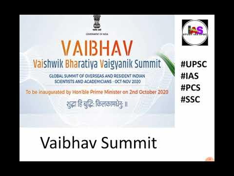 Vaibhav Summit l will be inaugurated on2ndOctober 2020 -thebirth anniversary of Mahatma Gandhi.