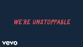 The Score   Unstoppable (Lyric Video)