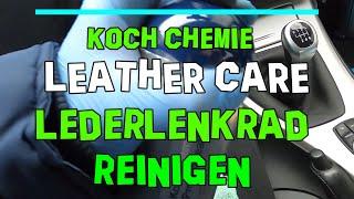 Koch Chemie Protect Leather Care ASC Allround Surface Cleaner BMW e90 M3 Lederlenkrad reinigen