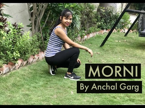 MORNI - Sunanda Sharma | Anchal Garg | Dance Cover