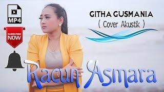 Download lagu Githa Gusmania Racun Asmara Akustik Mp3