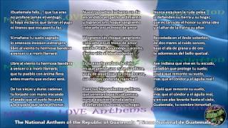 Guatemala National Anthem with music, vocal and lyrics Spanish w/English Translation