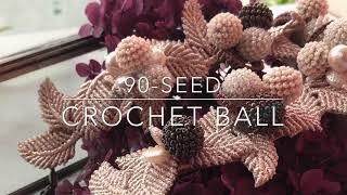 """90-seed crochet ball""demo."