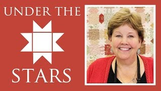 Make A Under The Stars Quilt With Jenny Doan Of Missouri Star! (Video Tutorial)