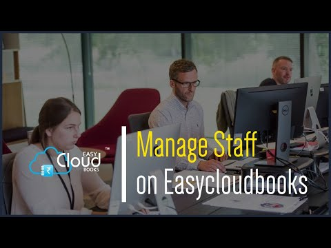 Manage Staff on Easycloudbooks.