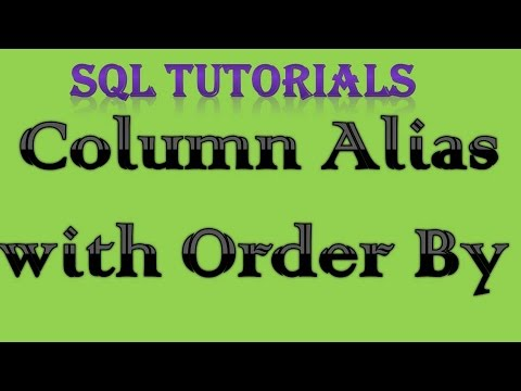 Sql Tutorial In Oracle 5 Column Alias With Order By