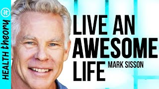 Mark Sisson Lays Out the Blueprint to an Awesome Life | Health Theory