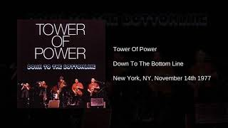 Tower of Power - Live at The Bottom Line (New York, NY, Nov 14th, 1977 - Late Show)