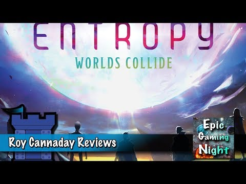 Entropy: Worlds Collide Review With Roy Cannaday
