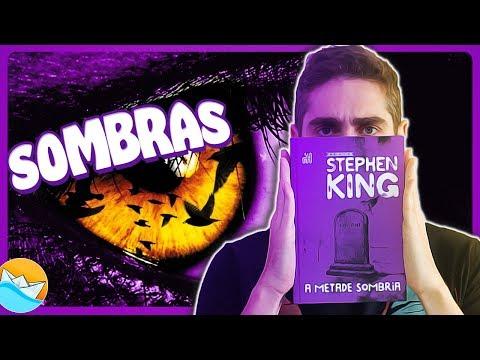 A METADE SOMBRIA (sem spoilers) | Stephen King