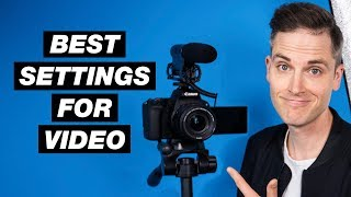 How to Shoot a Video for YouTube (Best Camera Settings for Video Tutorial)