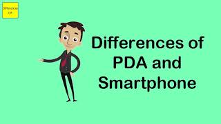 Differences of PDA and Smartphone
