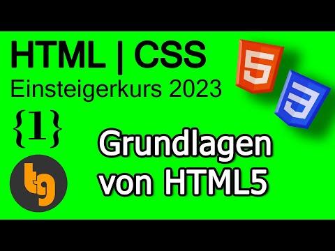 Grundwissen zu HTML – HTML 5 | CSS 3 Grundlagen Tutorial 2021