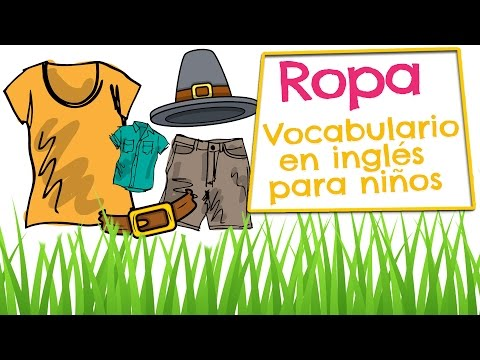 ROPA en inglés para niños - Vocabulario de prendas de vestir (Clothes in spanish and english)