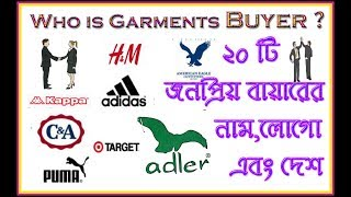 Who is Garments Buyer // 20 Most Popular Garments Buyer Name,Logo and Country