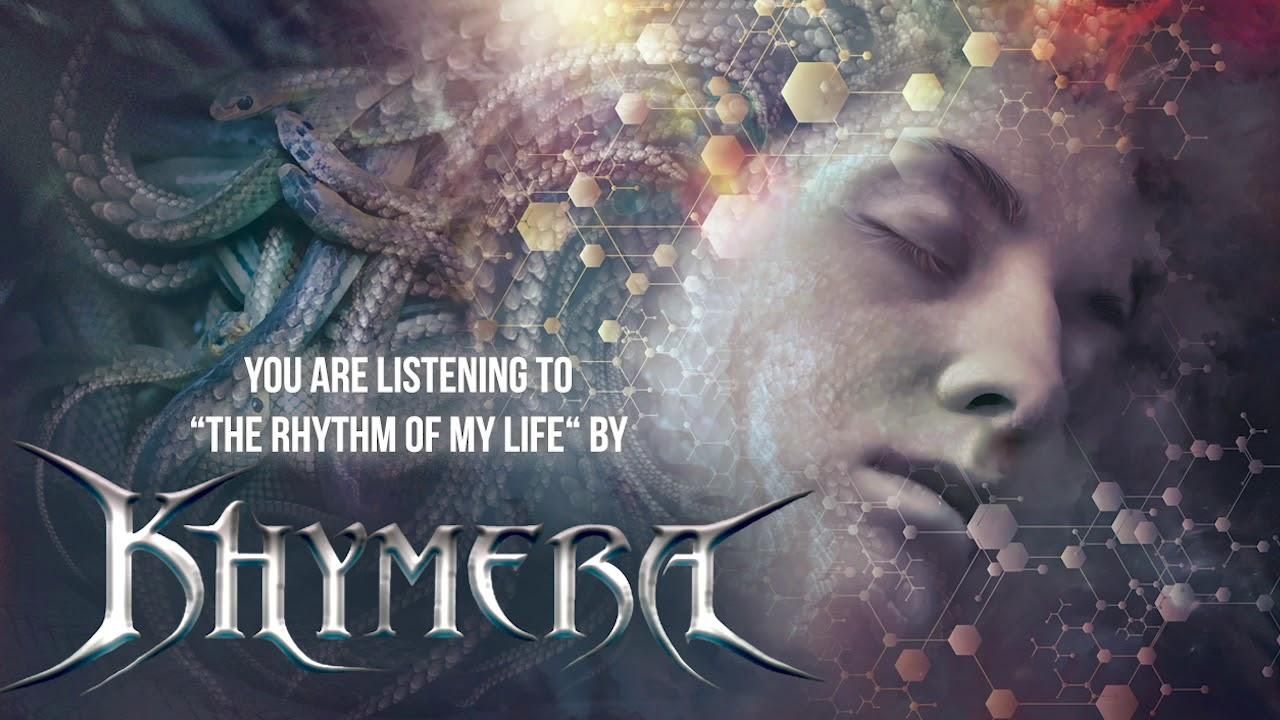 KHYMERA - The rythm of life