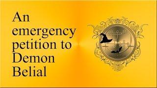 An emergency petition to demon Belial. Money magick for emergencies. See more Belial videos below!