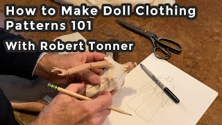 Doll Dress Pattern Making 101 With Robert Tonner | Virtual Doll Convention | Sewing Workshop