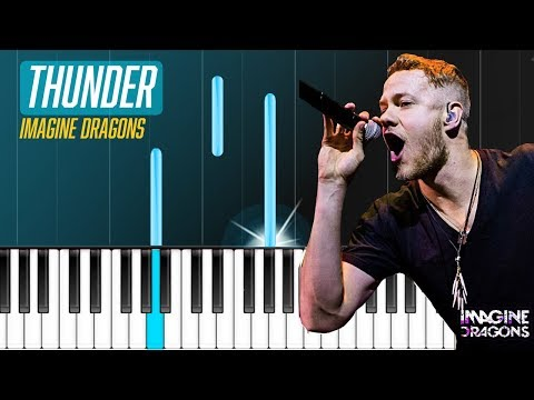 "Imagine Dragons - ""Thunder"" Piano Tutorial - Chords - How To Play - Cover Mp3"