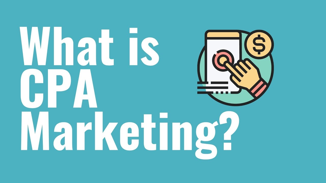 What is CPA Marketing? CPA Marketing Explained For Beginners