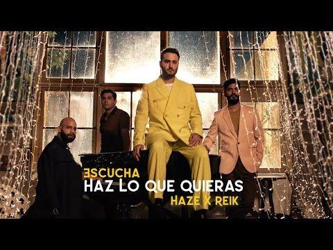 Haze x Reik - Haz Lo Que Quieras 🍎 [Official Video]