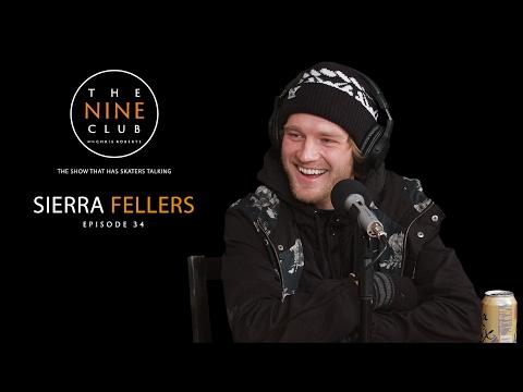 Sierra Fellers   The Nine Club With Chris Roberts - Episode 34