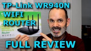 Tp Link WR940N WIFI Router Review Considerations MIMO Technology and Testing (Thorough)