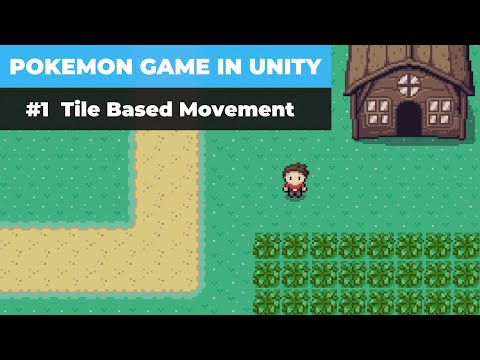 Make A Game Like Pokemon in Unity   #1 - Introduction and Tile Based Movement