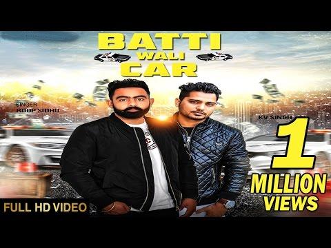 Batti Wali Car  Roop Sidhu