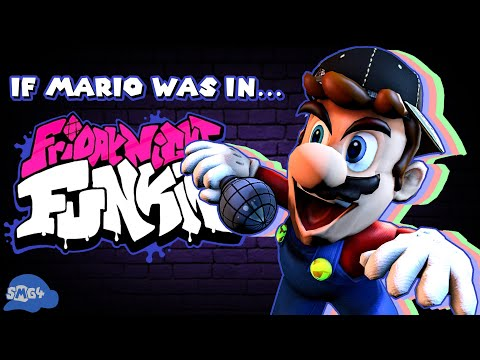 SMG4: If Mario Was In.... Friday Night Funkin