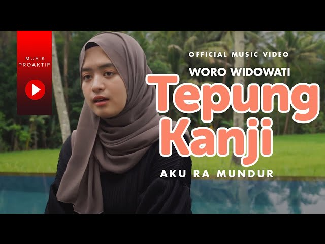 Woro Widowati - Tepung Kanji (Official Music Video)