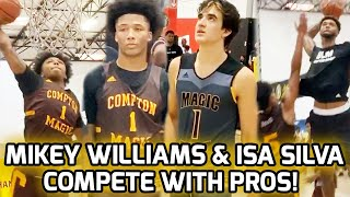 Mikey Williams & Isa Silva Battle Against PRO HOOPERS! Compton Magic BUBBLE Brings Out The Stars 🤩