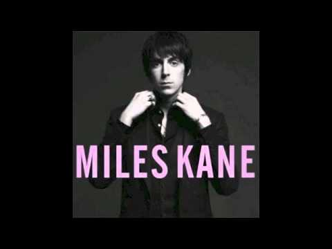 Miles Kane - The Competition