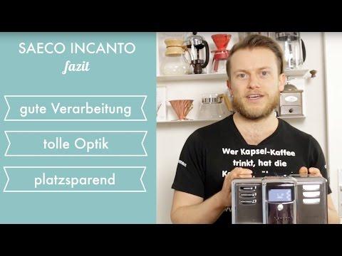 Saeco Incanto Kaffeevollautomat Testbericht