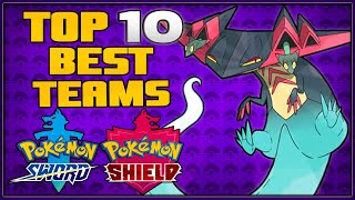 Top 10 Best Teams for Pokémon Sword and Shield