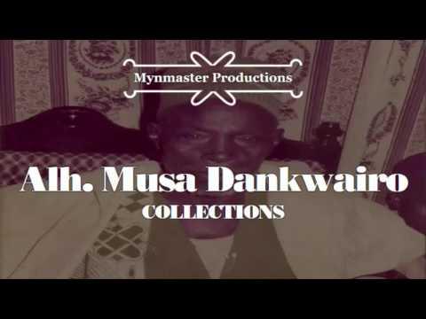 Musa Dankwairo ~ MUH'D KWAIRANGA