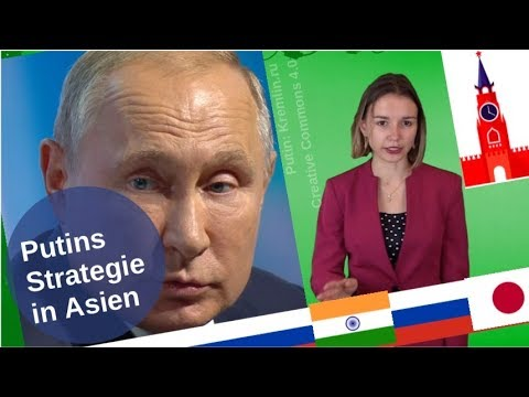 Putins Strategie in Asien [Video]