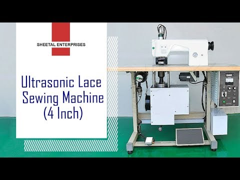 Ultrasonic Lace & Fabric Machines