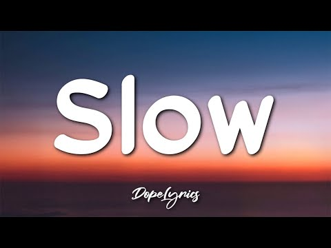 PLO - Slow (Lyrics) 🎵